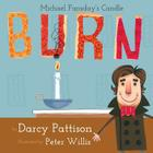 Burn: Michael Faraday's Candle Cover Image