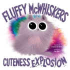 Fluffy McWhiskers Cuteness Explosion Cover Image
