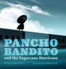 Pancho Bandito and the Sugarcane Hurricane Cover Image