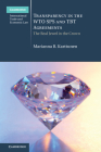 Transparency in the Wto Sps and Tbt Agreements: The Real Jewel in the Crown (Cambridge International Trade and Economic Law) Cover Image