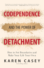 Codependence and the Power of Detachment Cover Image