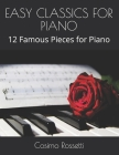 Easy Classics for Piano: 12 Famous Pieces for Piano Cover Image