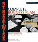 Adams Streetwise Complete Business Plan: Writing a Business Plan Has Never Been Easier Cover Image