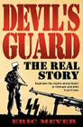 Devil's Guard: The Real Story Cover Image