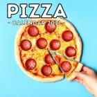Pizza Calendar 2021: 16-Month Calendar, Cute Gift Idea For Pizza Lovers Women & Men Cover Image