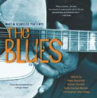 Martin Scorsese Presents the Blues: A Musical Journey Cover Image