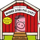 Where Does Pig Live?: A barnyard search-and-find book (Search & Find) Cover Image