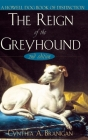 The Reign of the Greyhound Cover Image