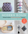 Modern Kogin: Sweet & Simple Sashiko Embroidery Designs & Projects Cover Image