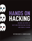 Hands on Hacking: Become an Expert at Next Gen Penetration Testing and Purple Teaming Cover Image