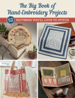 The Big Book of Hand-Embroidery Projects: 52 Patterns You'll Love to Stitch Cover Image