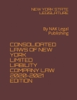Consolidated Laws of New York Limited Liability Company Law 2020-2021 Edition: By NAK Legal Publishing Cover Image