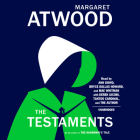 The Testaments: The Sequel to The Handmaid's Tale Cover Image