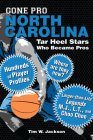 Gone Pro: North Carolina: Tar Heel Stars Who Became Pros Cover Image