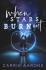 When Stars Burn Out Cover Image