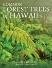 Common Forest Trees of Hawaii Cover Image