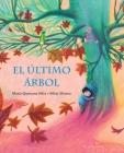El Último Árbol (the Last Tree) Cover Image