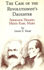 The Case of the Revolutionist's Daughter Cover Image