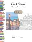 Cool Down [Color] - Libro da colorare per adulti: Stoccolma Cover Image