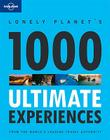 Lonely Planet 1000 Ultimate Experiences Cover Image