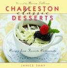 Charleston Classic Desserts: Recipes from Favorite Restaurants (Classic Recipes) Cover Image