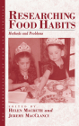 Researching Food Habits: Methods and Problems (Anthropology of Food & Nutrition #5) Cover Image