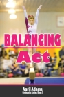 Balancing Act: The Gymnastics Series #1 Cover Image