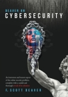 Deaver on Cybersecurity: An irreverent and honest exposé of the online security problem, complete with a candid and thorough reveal of its solu Cover Image