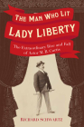The Man Who Lit Lady Liberty Cover Image