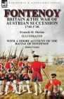 Fontenoy, Britain & The War of Austrian Succession, 1740-1748, With a Short Account of the Battle of Fontenoy Cover Image