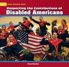 Respecting the Contributions of Disabled Americans (Stop Bullying Now!) Cover Image