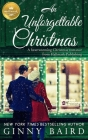 An Unforgettable Christmas: A Heartwarming Christmas Romance from Hallmark Publishing Cover Image