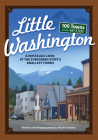 Little Washington: A Nostalgic Look at the Evergreen State's Smallest Towns (Tiny Towns) Cover Image
