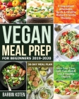 Vegan Meal Prep for Beginners 2019-2020 Cover Image