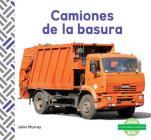 Camiones de la Basura (Garbage Trucks) (Spanish Version) Cover Image