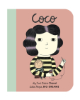 Coco Chanel: My First Coco Chanel (Little People, BIG DREAMS #1) Cover Image