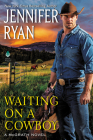 Waiting on a Cowboy (McGrath #1) Cover Image