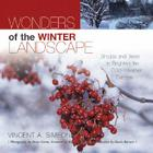 Wonders of the Winter Landscape: Shrubs and Trees to Brighten the Cold-Weather Garden Cover Image