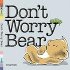 Don't Worry Bear Cover Image
