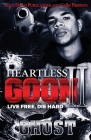 Heartless Goon 2: Live Free, Die Hard Cover Image