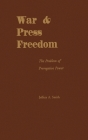 War & Press Freedom: The Problem of Prerogative Power Cover Image