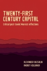 Twenty-First-Century Capital: Critical Post-Soviet Marxist Reflections (Geopolitical Economy) Cover Image