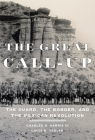 The Great Call-Up: The Guard, the Border, and the Mexican Revolution Cover Image