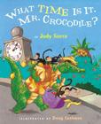 What Time Is It, Mr. Crocodile? Cover Image