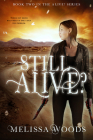 Still Alive? (The Alive? Series #2) Cover Image