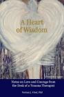 A Heart of Wisdom Cover Image