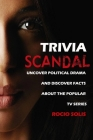 Scandal Trivia: Uncover Political Drama And Discover Facts About The Popular TV Series Cover Image