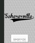 College Ruled Line Paper: SCHERERVILLE Notebook Cover Image