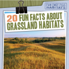 20 Fun Facts about Grassland Habitats Cover Image