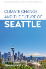 Climate Change and the Future of Seattle Cover Image